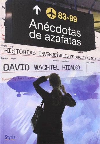 Anécdotas De Azafatas