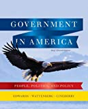 Government in America: People, Politics, and Policy, Brief Edition (11th Edition)