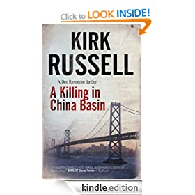 A Killing in China Basin: DI Ben Raveneau Series, Book 1