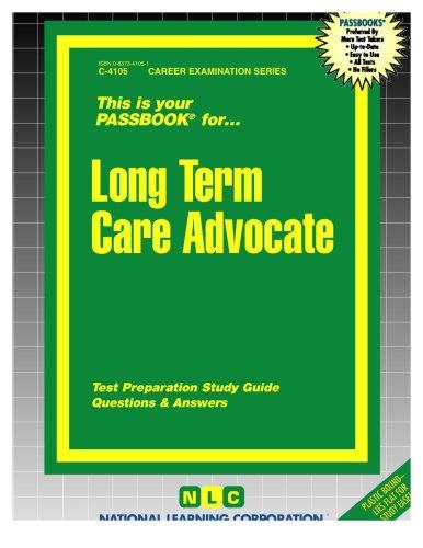 Long Term Care Advocate(Passbooks) (Career Examination Passbooks)