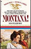 MONTANA! (Wagon's West) (0553229257) by Ross, Dana Fuller