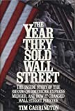 img - for The Year They Sold Wall Street book / textbook / text book