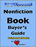 Nonfiction Book Buyers Guide (BookGoodies Network Buyers Guides 1)