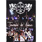 Ao Vivo: Tournee Do Adeus ~ RBD