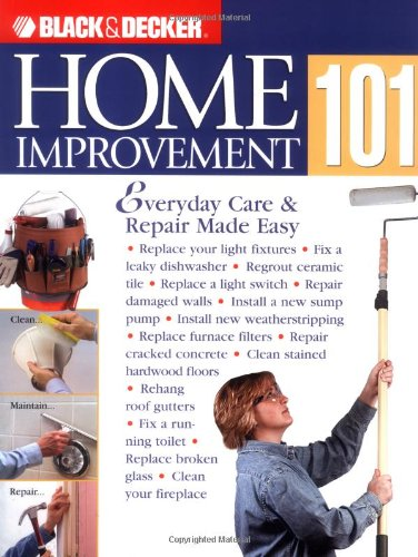 Home Improvement 101 - Creative Publishing international - CP-1589231805 - ISBN: 1589231805 - ISBN-13: 9781589231801
