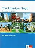 The American South. Themenheft mit CD-ROM: Klasse 11/12 (G8); Klasse 12/13 (G9) (Abi Workshop Englisch) title=