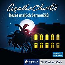 Deset malých černoušků (       UNABRIDGED) by Agatha Christie Narrated by Vladimír Čech