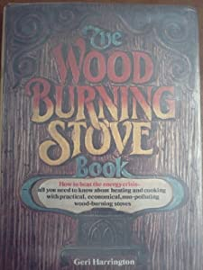 The wood-burning stove book by Geri Harrington