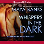 Whispers in the Dark: A KGI Novel, Book 4 | Maya Banks