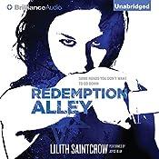 Redemption Alley: Jill Kismet, Book 3   Lilith Saintcrow