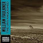 The Unvanquished   William Faulkner