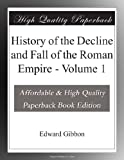 Image of History of the Decline and Fall of the Roman Empire - Volume 1
