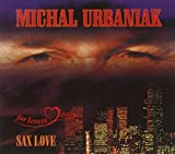 Sax Love by MICHAL URBANIAK