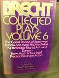 Bertolt Brecht Collected Plays: Volume 6 (0394713508) by Brecht, Bertolt