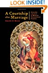 A Courtship after Marriage: Sexuality...