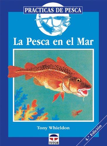 La Pesca En el Mar