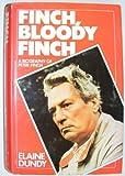 Finch, Bloody Finch: Biography of Peter Finch