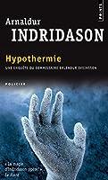 Hypothermie : Une enquête du commissaire Erlendur Sveinsson