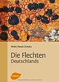 Volkmar Wirth Die Flechten Deutschlands: Band 1 und 2