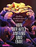Image de Von der Welt Anfang und Ende 'Der Ring des Nibelungen' München