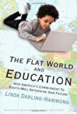 img - for The Flat World and Education: How America's Commitment to Equity Will Determine Our Future (Multicultural Education) ( Paperback ) by Darling-Hammond, Linda published by Teachers College Press book / textbook / text book