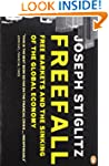 Freefall: Free Markets and the Sinkin...
