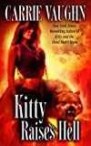 Kitty Raises Hell (Kitty Norville)