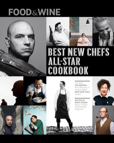 FOOD & WINE: 25 Best New Chef All-Star Cookbook by Food & Wine