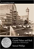 img - for Guide to the Crystal Palace and Park (Crystal Palace Guides) book / textbook / text book