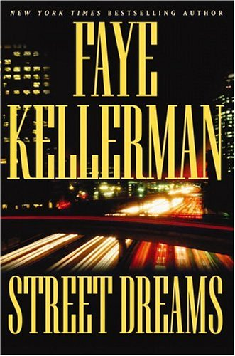 Street Dreams, Kellerman,Faye