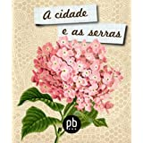A cidade e as serras - revised and illustrated
