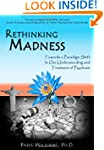 Rethinking Madness: Towards a Paradig...