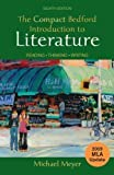 img - for The Compact Bedford Introduction to Literature with 2009 MLA Update: Reading, Thinking, Writing 8th (eighth) Edition by Meyer, Michael published by Bedford/St. Martin's (2010) Paperback book / textbook / text book