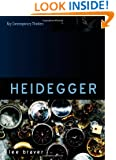 Heidegger: Thinking of Being (Key Contemporary Thinkers)