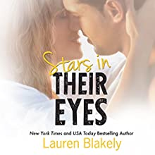 Stars in Their Eyes (       UNABRIDGED) by Lauren Blakely Narrated by Analysa Gregory, Richard Higgins