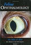 Feline Ophthalmology: An Atlas & Text 1e