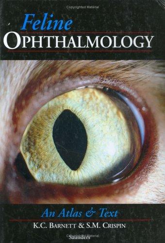 Feline Ophthalmology: An Atlas & Text, 1E