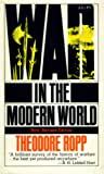 War in the Modern World (New, Revised Edition)