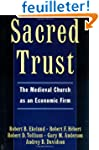 Sacred Trust: The Medieval Church as...