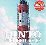 NUKIUCHI LIVE.EP (紙ジャケット仕様 )