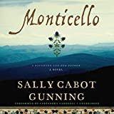 Monticello: A Daughter and Her Father - Library Edition