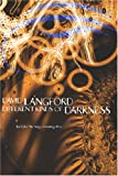 Different Kinds of Darkness (0809510812) by Langford, David