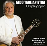 Unplugged by Tagliapietra, Aldo (2011-05-10)