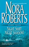 Night Tales: Night Shift/Night Shadow Nora Roberts
