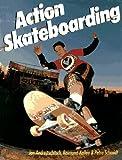 Action Skateboarding, Andrejtschitsch, Jan; Kallee, Raimund; Schmidt, Petra
