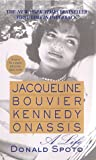 Jacqueline Bouvier Kennedy Onassis: A Life (0312977077) by Spoto, Donald