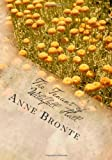Anne Bronte The Tenant of Wildfell Hall