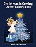 img - for Christmas is Coming! Advent Coloring Book book / textbook / text book