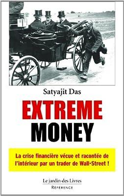 Extreme money de satyajit das