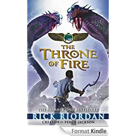 The Kane Chronicles: The Throne of Fire: The Throne of Fire